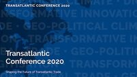 Shaping the future of Transatlantic trade