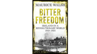 Book review: Bitter Freedom - Ireland in a Revolutionary World, 1918-1923