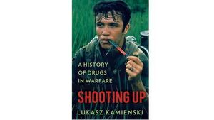 Book review: Shooting Up: A History of Drugs in Warfare