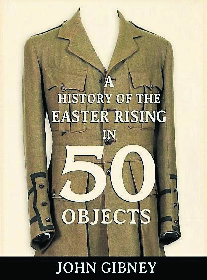 John Gibney's 'A History of the Easter Rising in 50 Objects'.