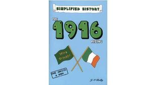 Book review: Simplified History — The 1916 Rising