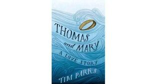 Book review: Thomas And Mary: A Love Story