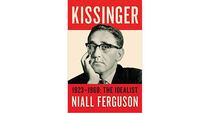 Book review: Kissinger 1923-1968: The Idealist