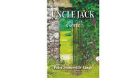 Book review: Uncle Jack by Peter Somerville-Large
