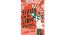 Book review: Stalin and the Scientists by Simon Ings