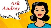Ask Audrey: 'He turned his jocks inside out to get another month out of them'