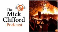 Michael Clifford Podcast: America's Burning Issue