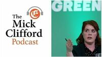 Mick Clifford Podcast: Neasa Hourigan - It's not easy bein' Green