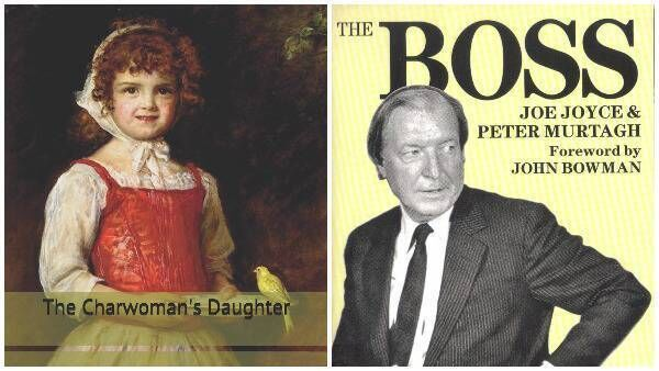 The Charwoman's Daughter by James Stephens; and The Boss by Joe Joyce & Peter Murtagh.
