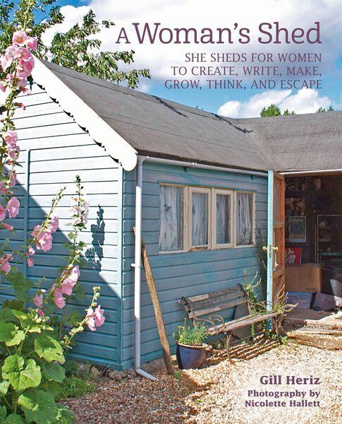 'A Woman's Shed', de Gil Heriz, est aux éditions CICO, 23 €.