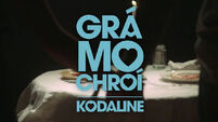 Grá Mo Chroí: Lurgan returns with a stunning Kodaline cover