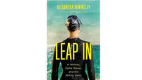 Book review: Leap In: A Woman, Some Waves, and the Will to Swim